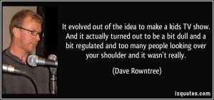 More Dave Rowntree Quotes