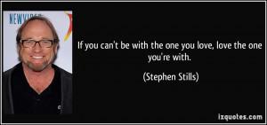 More Stephen Stills Quotes