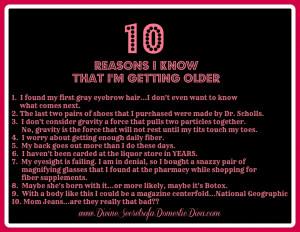 10 Reasons I Know I'm Getting Older