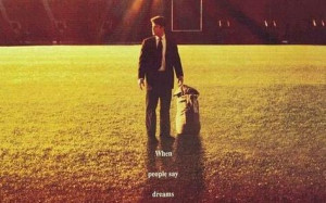 Rudy Movie Quotes Rudy quotes,famous movie rudy