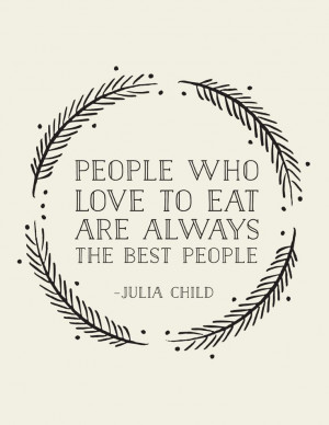 Julia Child Quote Art Print // Christmas gift for by LADYBIRDINK, $18 ...