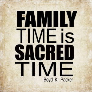 Spend More Quality Family Time / Relax and Enjoy