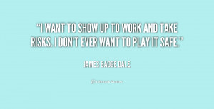 quote-James-Badge-Dale-i-want-to-show-up-to-work-225788.png