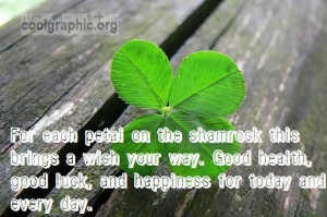 ... wish your way. Good health, good luck, and happiness for today and