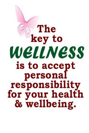 wellness #health #responsibility