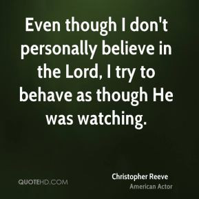 More Christopher Reeve Quotes