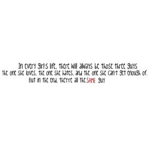 all the same guy.... love quote, cute quotes....