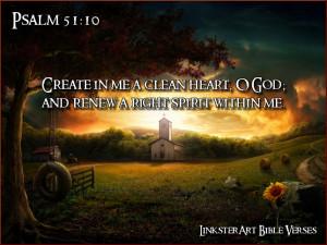 LinksterArt Bible Verses: Psalm 51:10