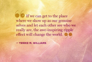 ... -inspiring ripple effect will chang the world. Terrie Williams #quote