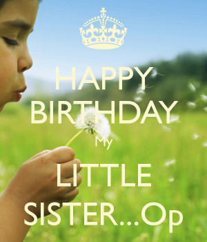 Free Quotes Pics on: Birthday Quotes For My Little Sister
