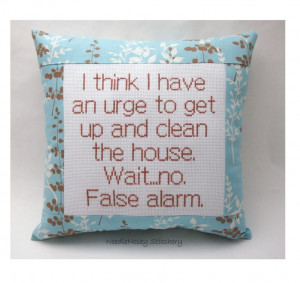 ... Funny Cross Stitch Pillow, Blue And Brown Pillow, Housekeeping Quote