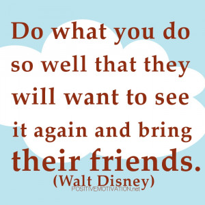 CUSTOMER SERVICE QUOTES.Do what you do so well that they will want to ...