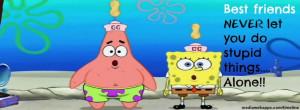 Friendship quote, spongebob squarepants timeline coverBest Friends ...