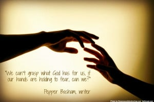 Hands quote By Pepper Basham