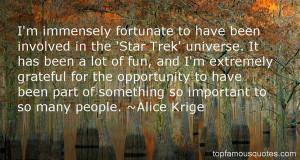 Favorite Alice Krige Quotes
