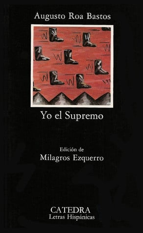 """Start by marking """"Yo el Supremo"""" as Want to Read:"""