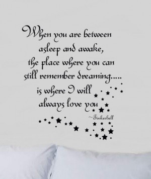 Between asleep & Awake Quote with Fairy Dust Tinkerbell Girls Room ...