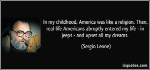 ... abruptly entered my life - in jeeps - and upset all my dreams