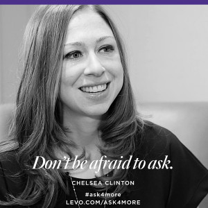 """... no' than to not ask at all."""" —Chelsea Clinton (Click to tweet"""