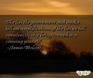 the lies the government and media tell are amplifications of the lies ...