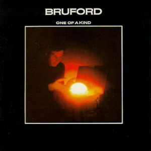 BILL BRUFORD - One Of A King
