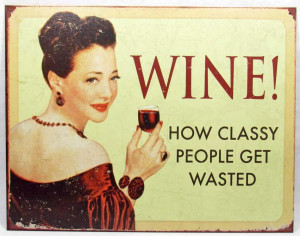 The Funny Side of Wine – Humorous Wine Quotes