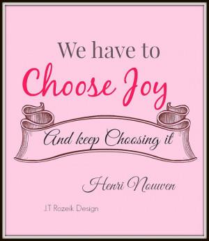Henri Nouwen Quote: Choose Joy, Instant download