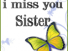 MIss u SIster wallpapers,I MIss u SIster mobilewallpapers,I MIss ...