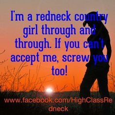 redneck country girl more redneck side redneck life redneck country ...