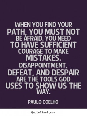 Find Your Own Path Through Life