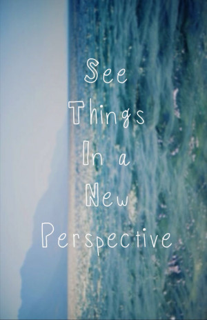 New Perspective quote #2