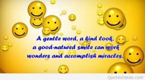Smile, it's free every day, smile for you and smile for others