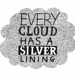 Every cloud has a silver lining #quote #peaceloveworld
