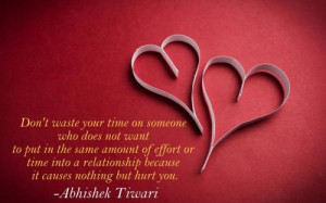... put in the same amount of effort or time into a relationship because