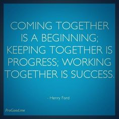It's all about teamwork. A business builders, a good team is very ...