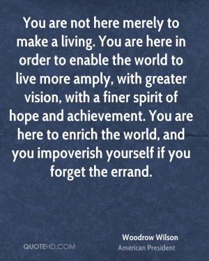Woodrow Wilson Motivational Quotes