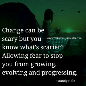 Change Is Scary Quotes
