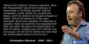 Christopher Hitchens - http://dailyatheistquote.com/atheist-quotes ...