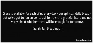 Grace is available for each of us every day - our spiritual daily ...