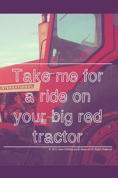 ... Party Theme #tractor #birthday #party #ideas #quotes #saying #poems