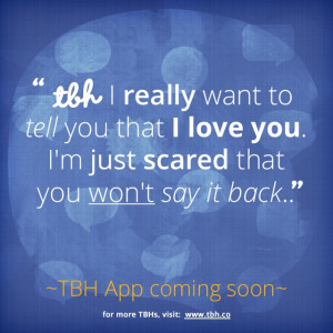 ... TBH app! #tbh #tobehonest #lms4tbh #quote #honest Install TBH > www