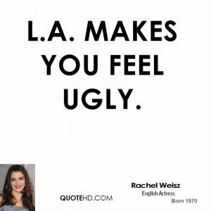 makes you feel ugly.