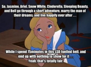 ... , alice n wonderland, disney, funny quote, not fair, princess