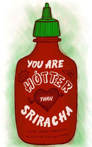 STORY LOVE STORIES LOVE PHOTOS PHOTO LOVE QUOTE Sriracha Valentine ...