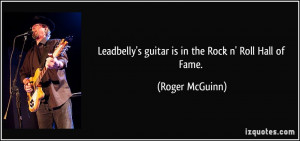 Leadbelly's guitar is in the Rock n' Roll Hall of Fame. - Roger ...