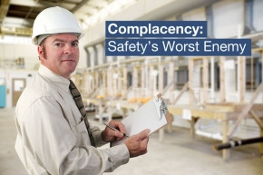 Complacency: Safety's Worst Enemy