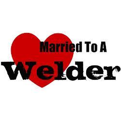 Welders Wife Quotes