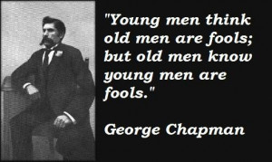 George chapman famous quotes 2