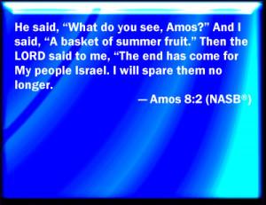 Amos 8:2 Bible Verse Slides