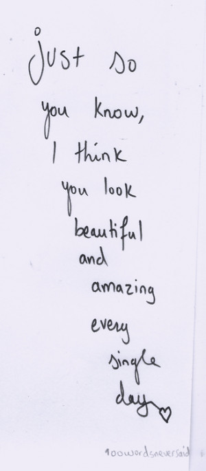 ... you re beautiful love girl life quote quotes teen quotes happy quotes